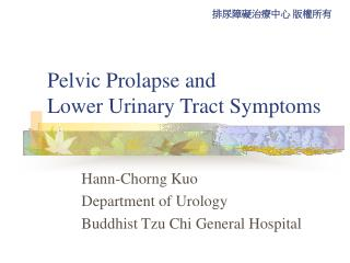 Pelvic Prolapse and  Lower Urinary Tract Symptoms