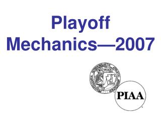 Playoff  Mechanics—2007