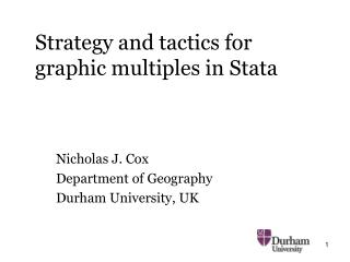Strategy and tactics for                  graphic multiples in Stata
