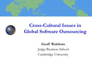 Cross-Cultural Issues in Global Software Outsourcing