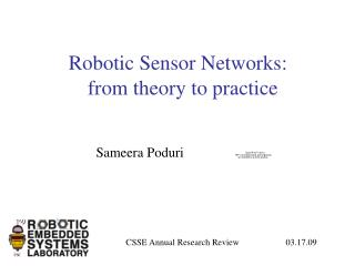Robotic Sensor Networks:  from theory to practice