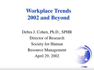 Workplace Trends 2002 and Beyond