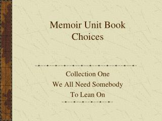 Memoir Unit Book Choices
