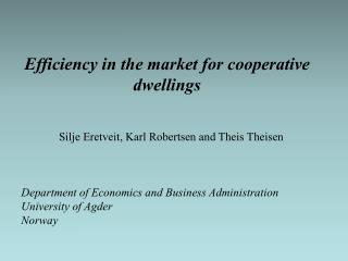 Efficiency in the market for cooperative dwellings