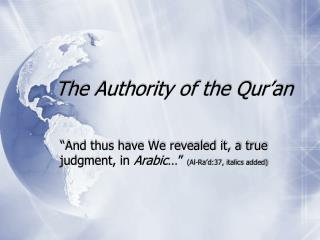The Authority of the Qur'an