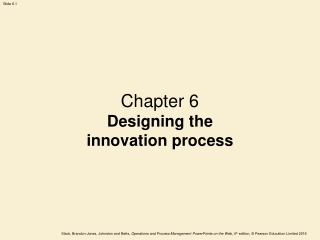 Chapter 6 Designing the innovation process