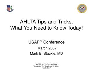 AHLTA Tips and Tricks: What You Need to Know Today!