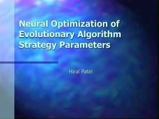Neural Optimization of Evolutionary Algorithm Strategy Parameters
