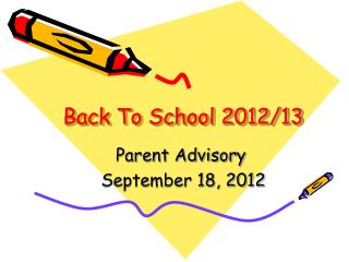 Back To School 2012/13
