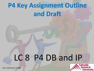 P4 Key Assignment Outline and Draft