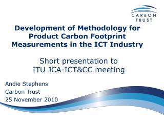Development of Methodology for Product Carbon Footprint Measurements in the ICT Industry