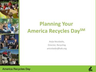 Planning Your  America Recycles  Day SM