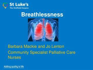 Breathlessness