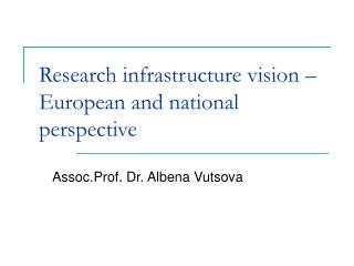 Research infrastructure vision – European and national perspective