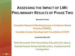 Assessing the Impact of LMI: Preliminary Results of Phase Two