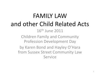 FAMILY LAW  and other Child Related Acts