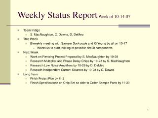 Weekly Status Report  Week of 10-14-07