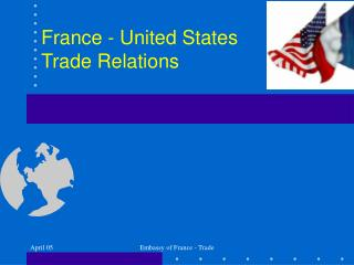 France - United States  Trade Relations