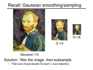 Recall: Gaussian smoothing/sampling