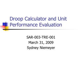 Droop Calculator and Unit Performance Evaluation