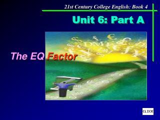 Unit 6: Part A