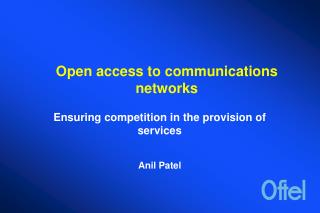 Open access to communications networks