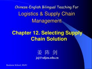 Chinese-English Bilingual Teaching For Logistics & Supply Chain Management
