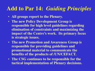 Add to Par 14: Guiding Principles
