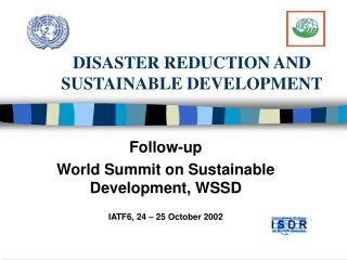 DISASTER REDUCTION AND SUSTAINABLE DEVELOPMENT