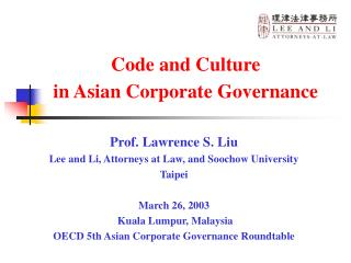Code and Culture  in Asian Corporate Governance