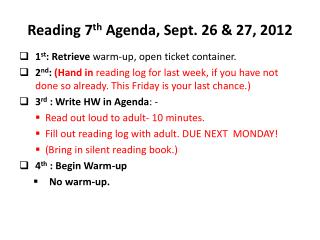 Reading 7 th  Agenda, Sept. 26 & 27, 2012