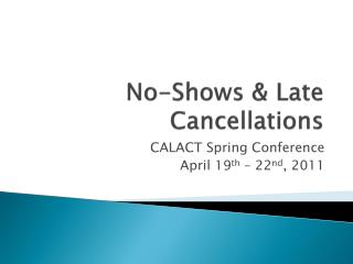No-Shows & Late Cancellations