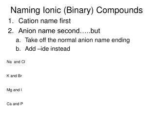 Naming Ionic (Binary) Compounds