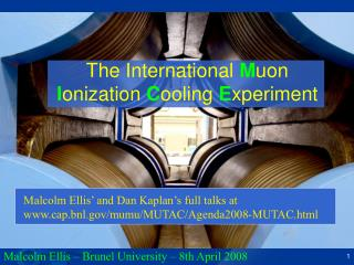 The International  M uon  I onization  C ooling  E xperiment