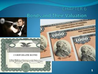 CHAPTER 6 Bonds and Their Valuation