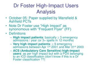 Dr Foster High-Impact Users Analysis