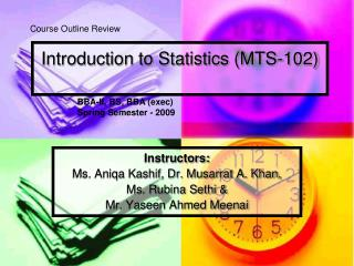 Introduction to Statistics (MTS-102)