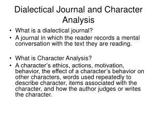Dialectical Journal and Character Analysis