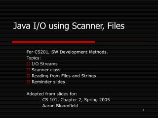 Java I/O using Scanner, Files