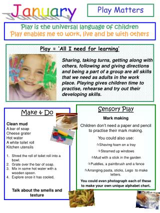 Play = 'All I need for learning'
