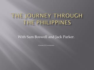 The journey through the Philippines