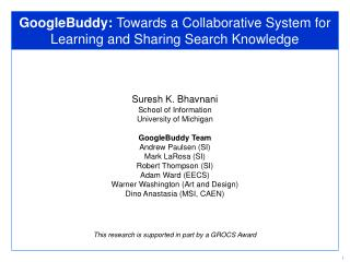 GoogleBuddy:  Towards a Collaborative System for Learning and Sharing Search Knowledge