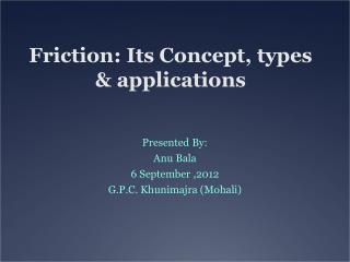 Friction: Its Concept, types & applications