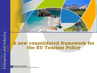 A new consolidated framework for  the EU Tourism Policy