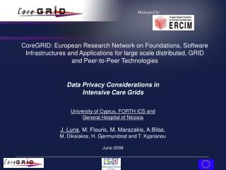 Data Privacy Considerations in  Intensive Care Grids University of Cyprus, FORTH ICS and