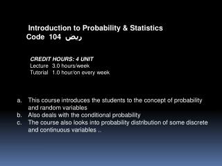 Introduction to Probability & Statistics Code  104   ريض