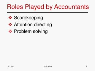 Roles Played by Accountants