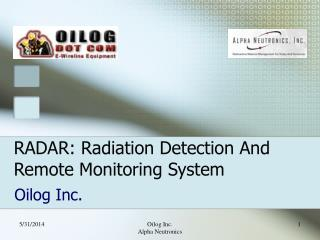RADAR: Radiation Detection And Remote Monitoring System