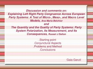 .Starting point .Conjunctural Aspects .Problems and Method .Conclusions