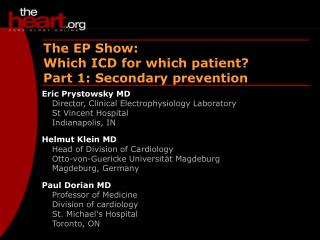 The EP Show:  Which ICD for which patient?  Part 1: Secondary prevention